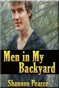 Men in My Backyard